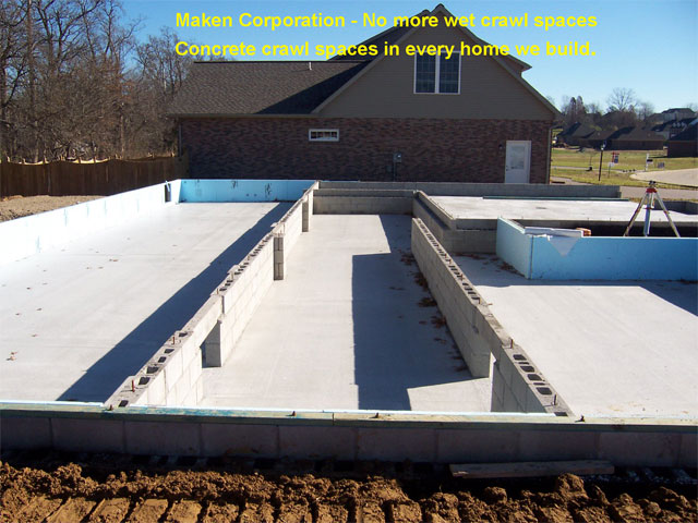 No More wet crawl spaces - concrete crawl spaces in every home we build